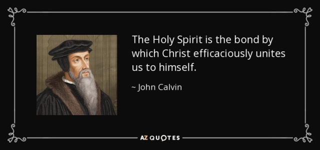 Calvin Holy Spirit quote